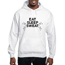 eat sleep sweat Hoodie
