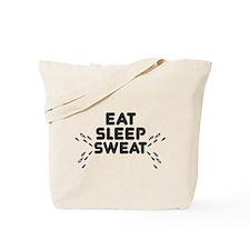 eat sleep sweat Tote Bag