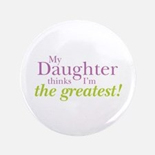 "My Daughter 3.5"" Button (100 pack)"