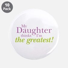 """My Daughter 3.5"""" Button (10 pack)"""