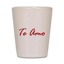 """""""Te Amo"""" Shot Glass"""