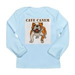 Cave Canem (Bulldog) Long Sleeve Infant T-Shirt