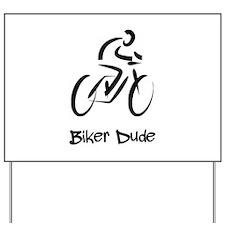 Biker Dude Yard Sign