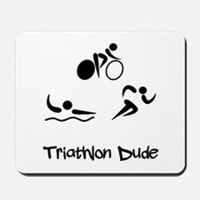 Triathlon Dude Mousepad