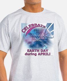 Celebrate Earth Day Ash Grey T-Shirt