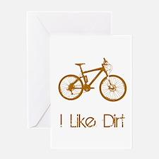 I Like Dirt Greeting Card