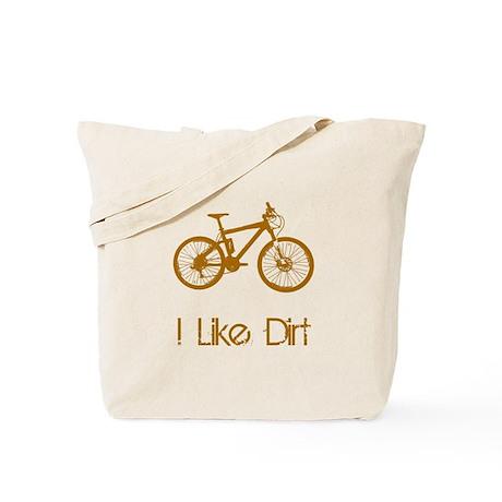 I Like Dirt Tote Bag