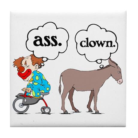 Ass Clown Tile Coaster