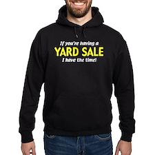 garage sales Hoodie
