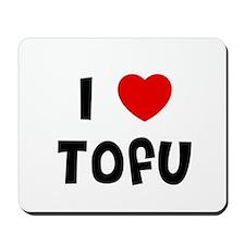 I * Tofu Mousepad