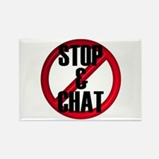 No Stop & Chat Rectangle Magnet
