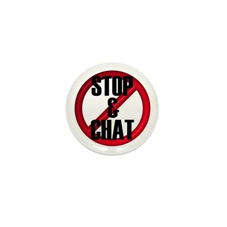 No Stop & Chat Mini Button (10 pack)
