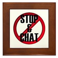 No Stop & Chat Framed Tile