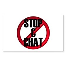 No Stop & Chat Rectangle Decal