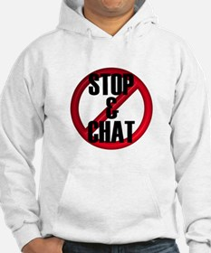 No Stop & Chat Hoodie