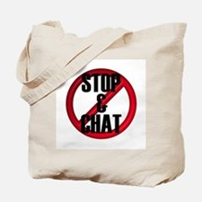 No Stop & Chat Tote Bag