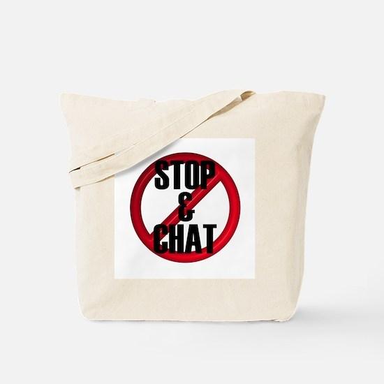 No Stop & Chat Tote Bag