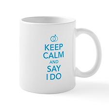 Keep Calm and Say I Do Rings Mug