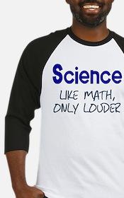 Science Like Math Only Louder Baseball Jersey