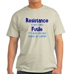 Resistance Is Futile and Volt Light T-Shirt