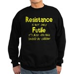 Resistance Is Futile and Volt Sweatshirt (dark)