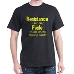 Resistance Is Futile and Volt Dark T-Shirt