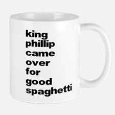 King Phillip Came Over For Go Mug