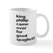 King Phillip Came Over For Go Mug