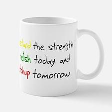 Mustard the strength to relis Mug
