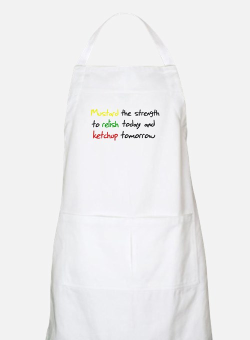 Mustard the strength to relis Apron