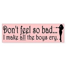 I Make Boys Cry Bumper Bumper Sticker