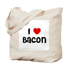I * Bacon Tote Bag