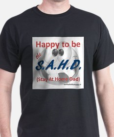 Gray Happy to be SAHD T-Shirt