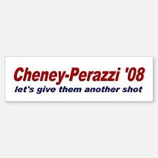 Cheney-Perazzi '08 Bumper Bumper Bumper Sticker