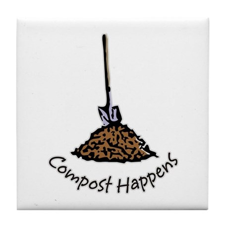 Compost Happens Tile Coaster