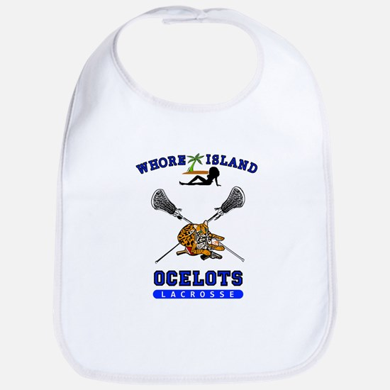 Whore Island Ocelots Lacrosse Team Baby Bib