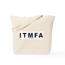 ITMFA (Impeach The Mother Fucker Already) - Tote B