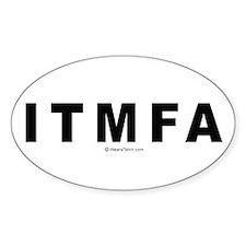 ITMFA (Impeach The Mother Fucker Already) - Sticke