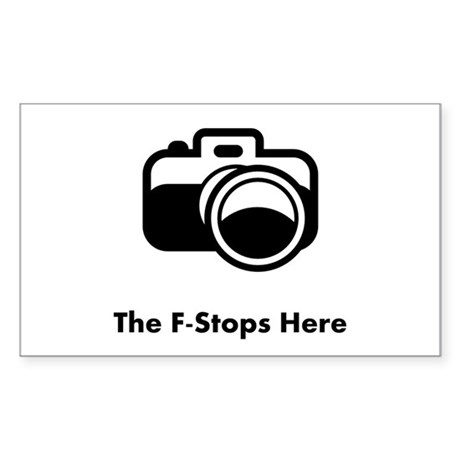 The F-Stops Here! Sticker (Rectangle)