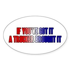 If You've Got It Decal