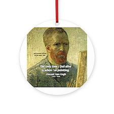 Vincent Van Gogh Quote Ornament (Round)