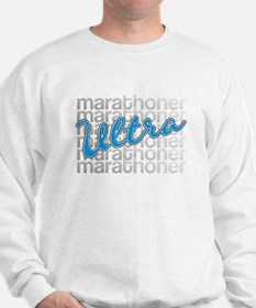 Ultra Marathoner Sweatshirt