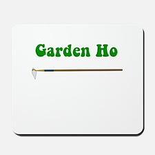 Garden Ho Mousepad