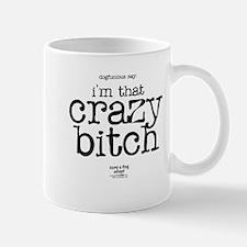 CRAZY BITCH Mug