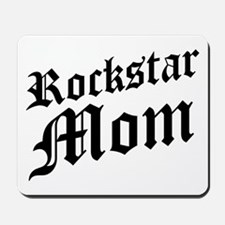 Rockstar Mom Mousepad