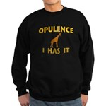 OPULENCE I HAS IT Sweatshirt (dark)