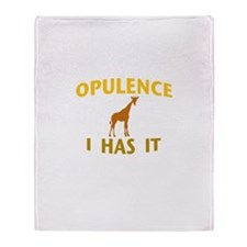 OPULENCE I HAS IT Throw Blanket