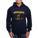 OPULENCE I HAS IT Hoodie (dark)