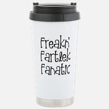 Freakn' Fartlek Fanatic Travel Mug