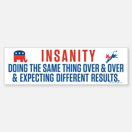 Bipartisan Insanity Sticker (Bumper)